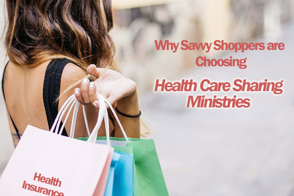 Why Savvy Shoppers are Choosing Health Care Sharing Ministries