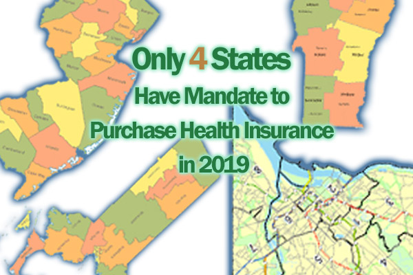 Only 4 States Have Mandate to Purchase Health Insurance in 2019