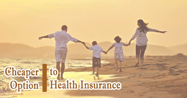 The Cheaper Option to Health Insurance
