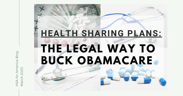 Health Sharing Plans: The Legal Way to Buck Obamacare